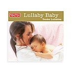 Fisher-Price® Tender Lullabies CD