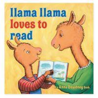 """""""Llama Llama Loves to Read"""" by Anna Dewdney"""