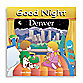 """Good Night Denver"" Board Book"