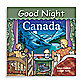 """Good Night Canada"" Board Book"