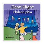 """Good Night Philadelphia"" Board Book"
