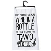 Primitives by Kathy® More Wine Kitchen Towel