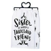 """Primitives by Kathy® """"A Sister"""" Kitchen Towel in White"""