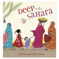 "Penguin Random House ""Deep in the Sahara"" by Kelly Cunnane & Hoda Hadadi"