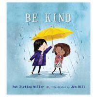 """Be Kind"" by Pat Zietlow Miller"