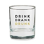 "Kate Aspen® ""Drink Drank Drunk"" Double Old Fashioned Glass"