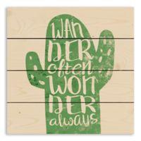 """Designs Direct """"Wander Often Wonder Always """" Pallet Wood Art"""