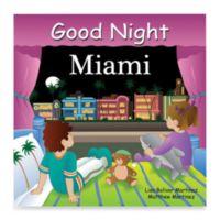 """""""Good Night Miami"""" Board Book"""