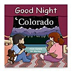 """Good Night Colorado"" Board Book"