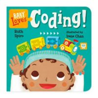 """Baby Loves Coding!"" by Ruth Spiro"
