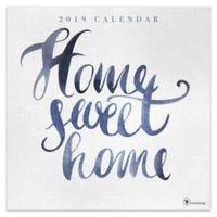 Home Sweet Home 2019 Wall Calendar
