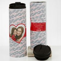 Love You This Much Photo 16 oz. Travel Tumbler