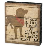 Primitives by Kathy® Dog Thinks 7-Inch x 8-Inch Box Sign