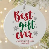 Best. Gift. Ever. Baby Matte Christmas Ornament