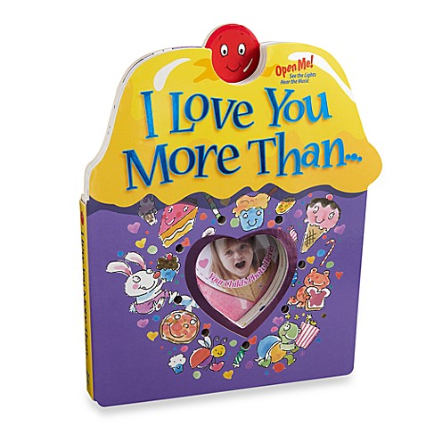I Love You More Than . . . Light and Sound Board Book