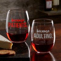 I Drink Because... Personalized Co-Worker 21 oz. Stemless Wine Glass