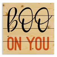 """Designs Direct """"Boo on You"""" 14-Inch Square Wood Wall Art"""
