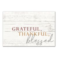 "Designs Direct ""Grateful, Thankful, Blessed"" 18-Inch x 12-Inch Canvas Wall Art"
