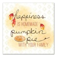 "Designs Direct ""Happiness is Pumpkin Pie"" 12-Inch Square Canvas Wall Art"
