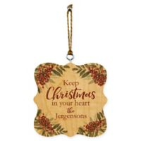 "Designs Direct ""Keep Christmas in your Heart"" Ornament"