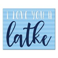 "Designs Direct ""I Love You a Latke"" 14-Inch x 11-Inch Canvas Wall Art"