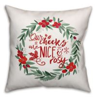 """Designs Direct """"Our Cheeks are Nice and Rosy"""" Square Throw Pillow in Red"""