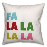 "Designs Direct ""Fa La La La La"" Square Throw Pillow"
