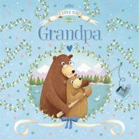"""""""I Love You Grandpa"""" by IglooBooks"""
