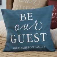 Personalized Be Our Guest 18-Inch Throw Pillow