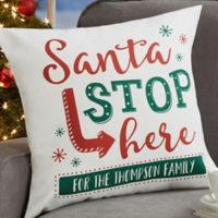 Personalized Santa Stop Here 18-Inch Throw Pillow