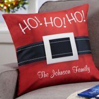 Personalized HO! HO! HO! Santa Belt 18-Inch Throw Pillow