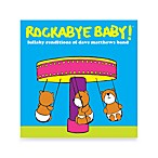 Rockabye Baby!® Lullaby Renditions of Dave Matthews Band