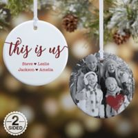 2-Sided Glossy This Is Us Personalized Ornament- Small