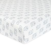 """Gerber® """"Hello"""" Organic Cotton Fitted Crib Sheet in Grey/White"""