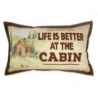 """""""Life is Better at the Cabin"""" Oblong Throw Pillow in White/Brown"""