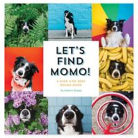 """Let's Find Momo!"" A Hide-And-Seek Board Book by Andrew Knapp"