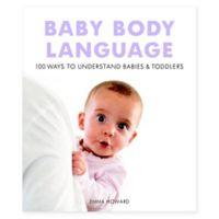 """Baby Body Language"" by Emma Howard"
