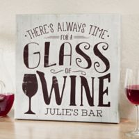 There's Always Time For Wine16-Inch Square Personalized Canvas