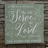 We Will Serve The Lord 24-Inch Square Personalized Canvas