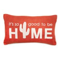 Envogue Good To Be Home Oblong Throw Pillow in Spice