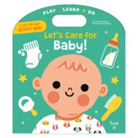 "Chronicle Books ""Let's Care for Baby!"" Book"