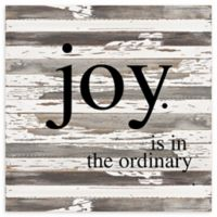 """Sweet Bird & Co. 30-Inch Square """"Joy Is In The Ordinary"""" Wood Wall Art"""