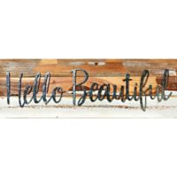"Sweet Bird & Co. ""Hello Beautiful"" 24-Inch x 8-Inch Reclaimed Wood Wall Art"