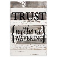 Sweet Bird & Co. Trust Without Wavering Reclaimed Wood Wall Art