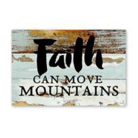 "Sweet Bird & Co. 12-Inch x 18-Inch ""Faith Can Move Mountains"" Wood Wall Art"