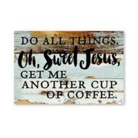 Sweet Bird & Co. Oh Sweet Jesus Reclaimed Wood Wall Art