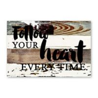 Sweet Bird & Co. Follow Your Heart Reclaimed Wood Wall Art