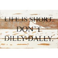 Sweet Bird & Co. 12-Inch x 8-Inch Life Is Short Wood Wall Art in Silver/White