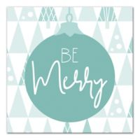 "Designs Direct ""Be Merry"" 16-Inch Square Canvas Wall Art"
