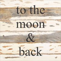 To The Moon & Back Reclaimed Wood Wall Art